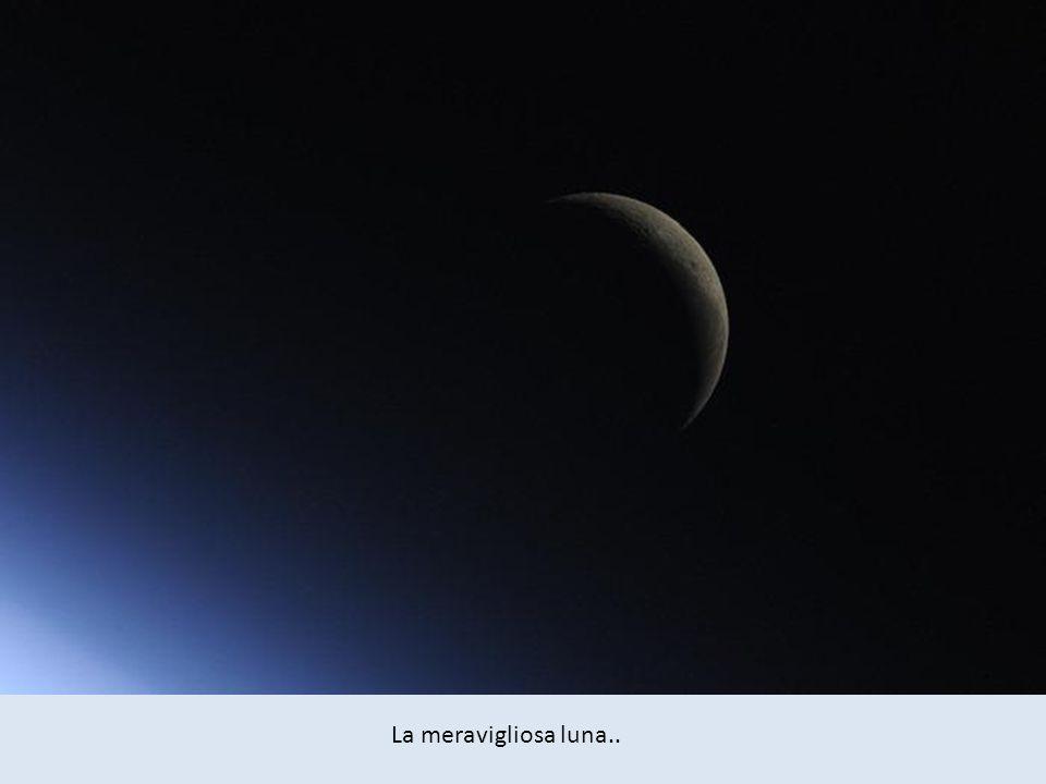 La meravigliosa luna..