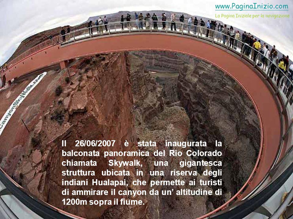 Il 26/06/2007 è stata inaugurata la balconata panoramica del Rio Colorado chiamata Skywalk, una gigantesca struttura ubicata in una riserva degli indiani Hualapai, che permette ai turisti di ammirare il canyon da un altitudine di 1200m sopra il fiume.