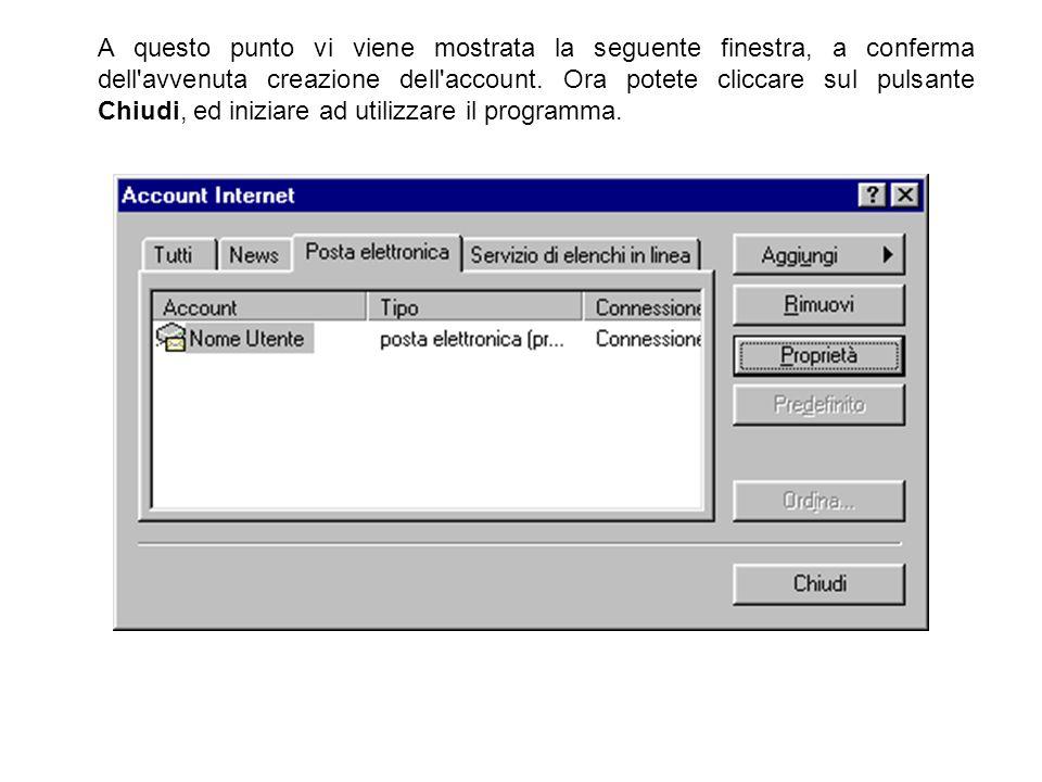 A questo punto vi viene mostrata la seguente finestra, a conferma dell avvenuta creazione dell account.