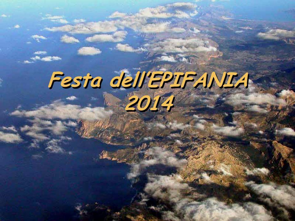 Festa dellEPIFANIA 2014