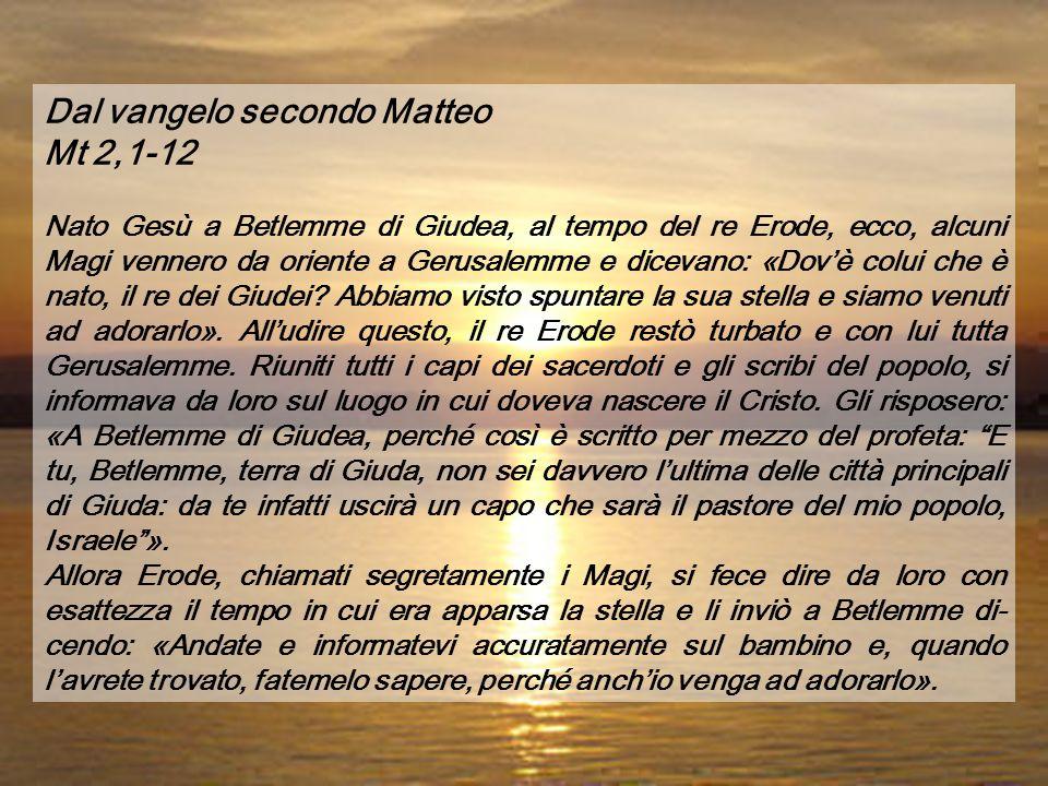 Dal Vangelo secondo Matteo