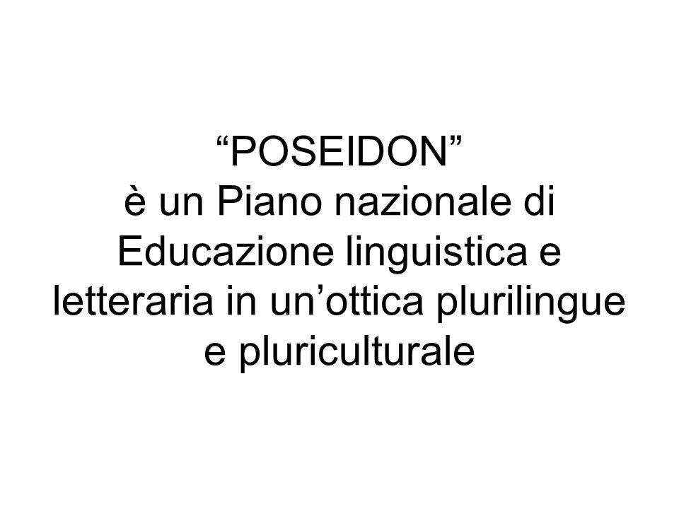 POSEIDON è un Piano nazionale di Educazione linguistica e letteraria in unottica plurilingue e pluriculturale