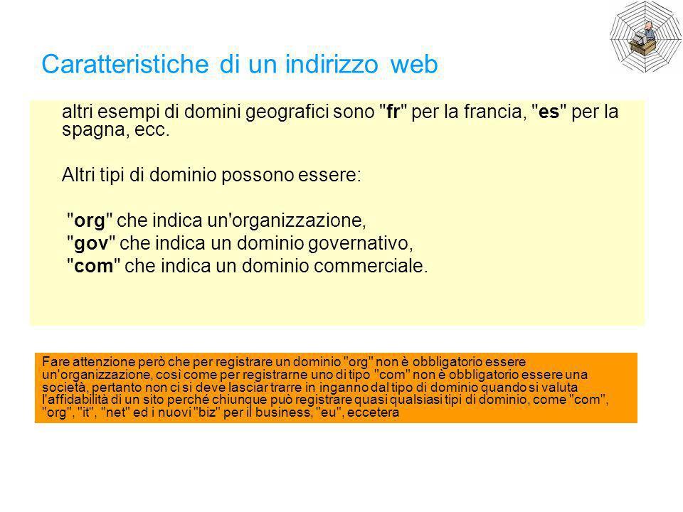 Caratteristiche di un indirizzo web altri esempi di domini geografici sono