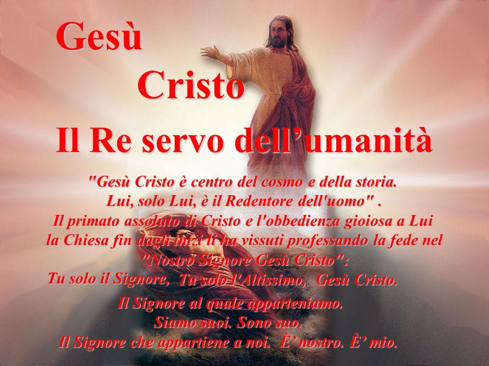 Gesù Cristo Il Re servo dellumanità