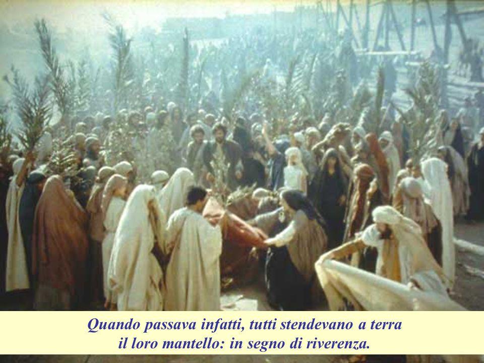 I discepoli portarono l asino a Gesù: e lo sellarono con i loro mantelli.