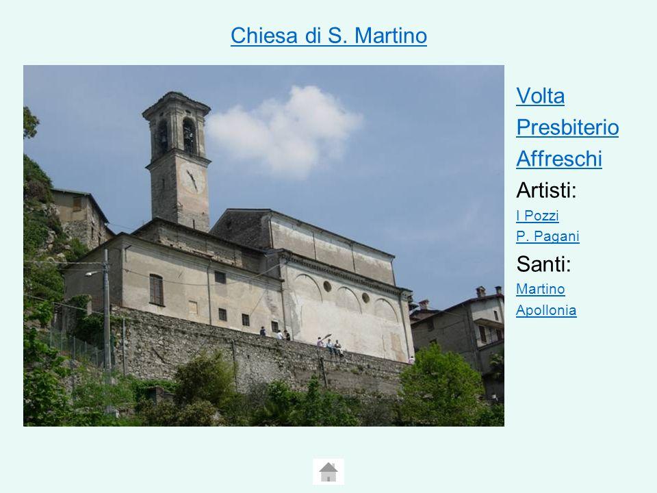 Chiesa di S.Martino Volta Presbiterio Affreschi Artisti: I Pozzi P.