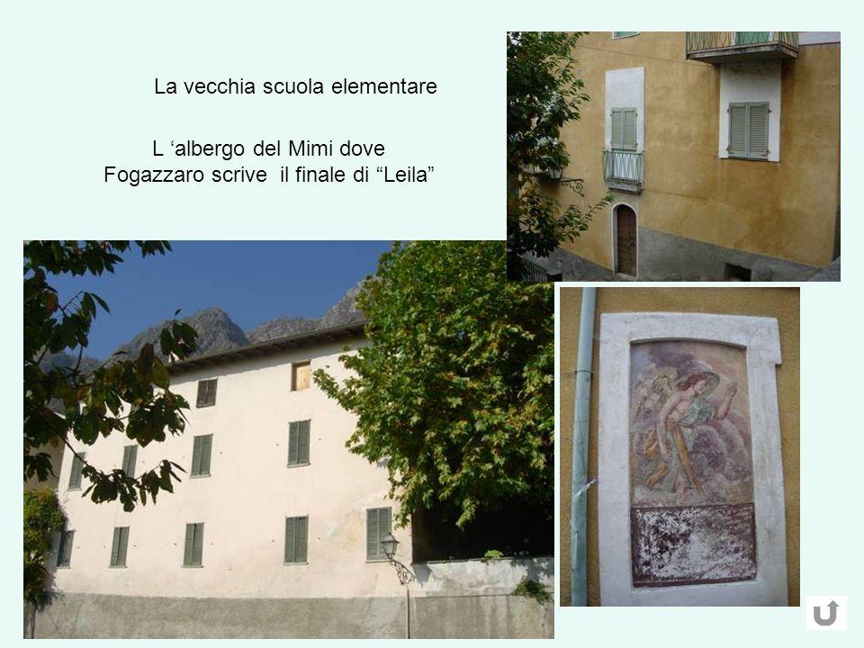 L albergo del Mimi dove Fogazzaro scrive il finale di Leila La vecchia scuola elementare