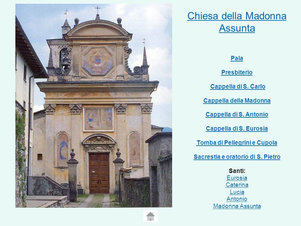 Chiesa della Madonna Assunta Pala Presbiterio Chiesa della Madonna Assunta Pala Presbiterio Cappella di S.