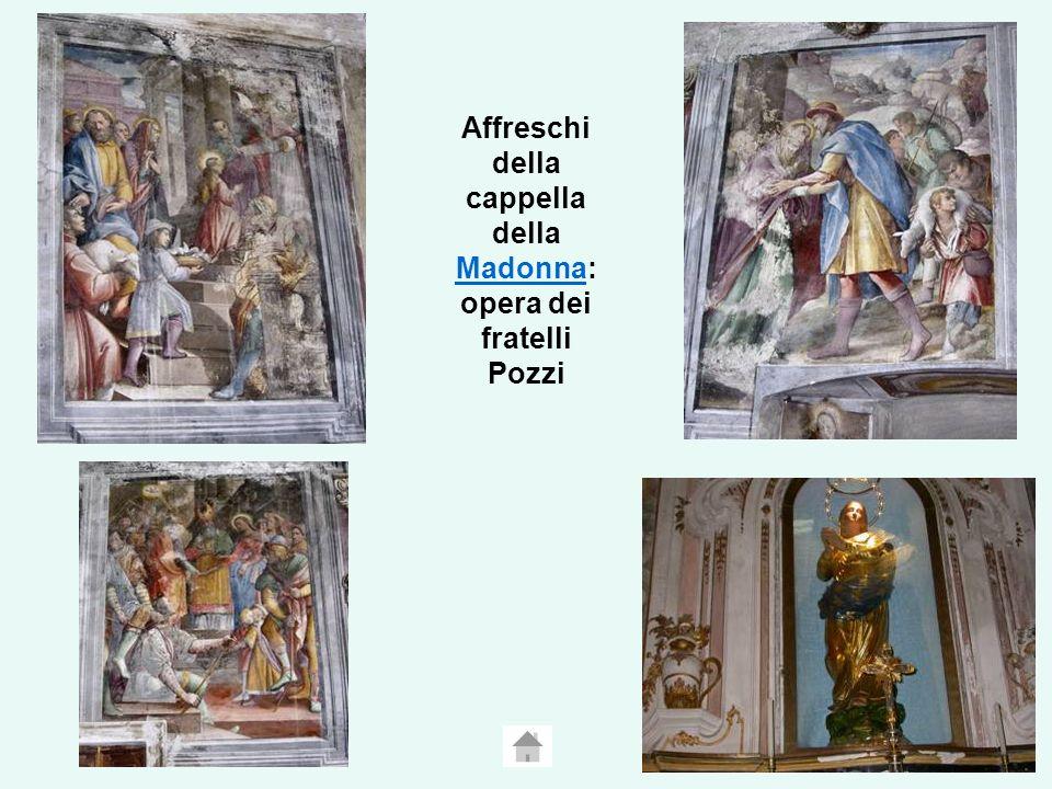 Affreschi della cappella della Madonna: opera dei fratelli Pozzi Madonna