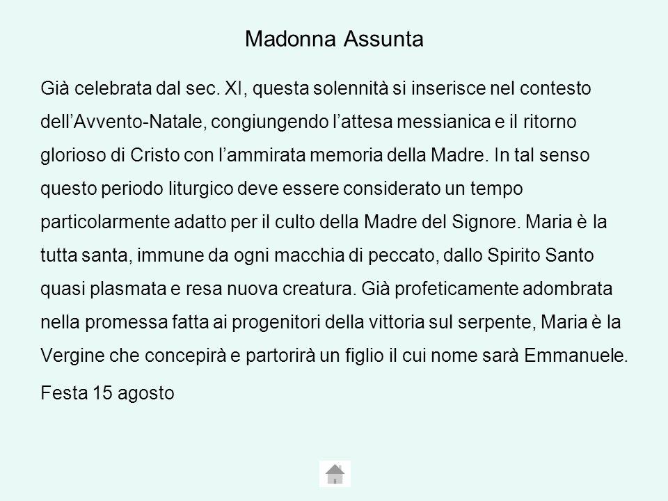 Madonna Assunta Già celebrata dal sec.