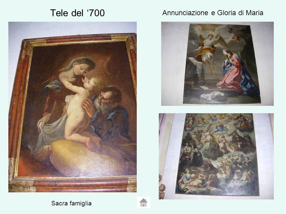 Tele del 700 Sacra famiglia Annunciazione e Gloria di Maria