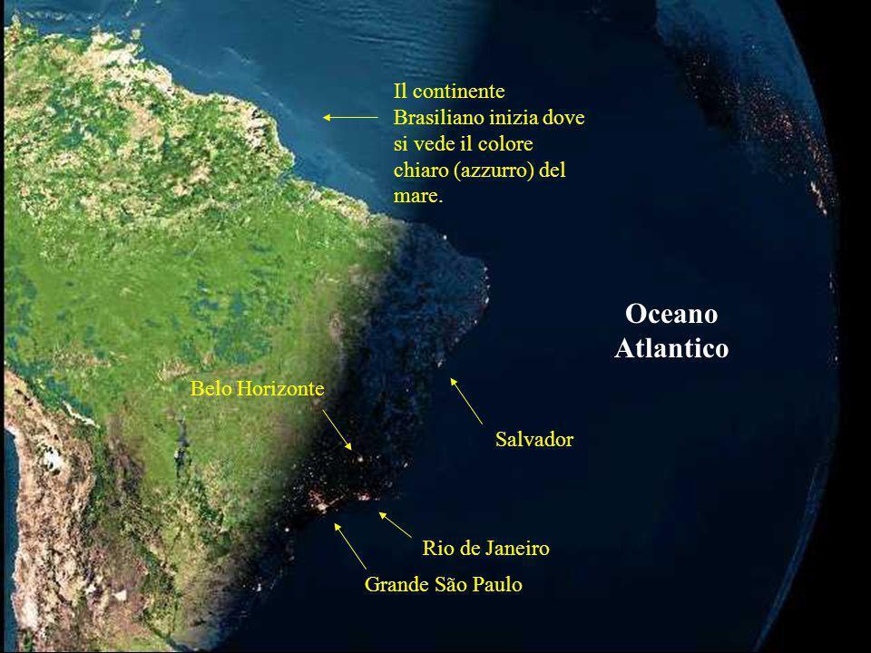 Grande São Paulo Rio de Janeiro Belo Horizonte Salvador Oceano Atlantico Il continente Brasiliano inizia dove si vede il colore chiaro (azzurro) del m