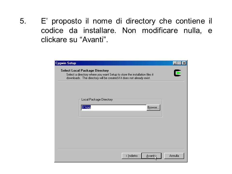 5.E proposto il nome di directory che contiene il codice da installare. Non modificare nulla, e clickare su Avanti.