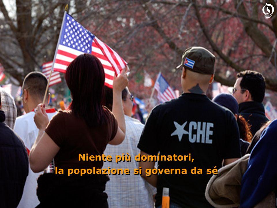 Niente più dominatori, la popolazione si governa da sé Niente più dominatori, la popolazione si governa da sé O