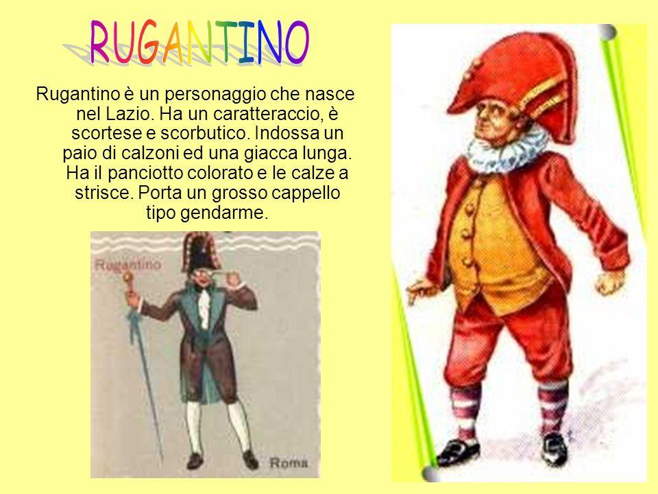 Mezzettino è una delle tante variazioni dello Zanni: furbo e intrigante, il risultato della contaminazione delle doti tra Brighella e Scapino.