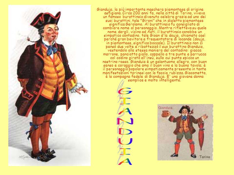 Maschera ufficiale del Carnevale di Viareggio e Burlamacco, un pagliaccio che veste indumenti presi da varie maschere italiane: una tuta a scacchi bianchi e rossi, ripresa dal costume di Arlecchino, un pon pon bianco rubato dal camicione di Pierrot, una gorgiera bianca alla Capitan Spaventa, un copricapo rosso, su imitazione di quello di Rugantino, e un mantello nero, tipico di Balanzone.