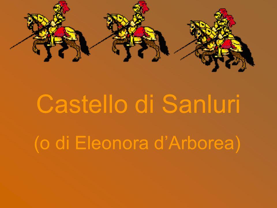 Castello di Sanluri (o di Eleonora dArborea)