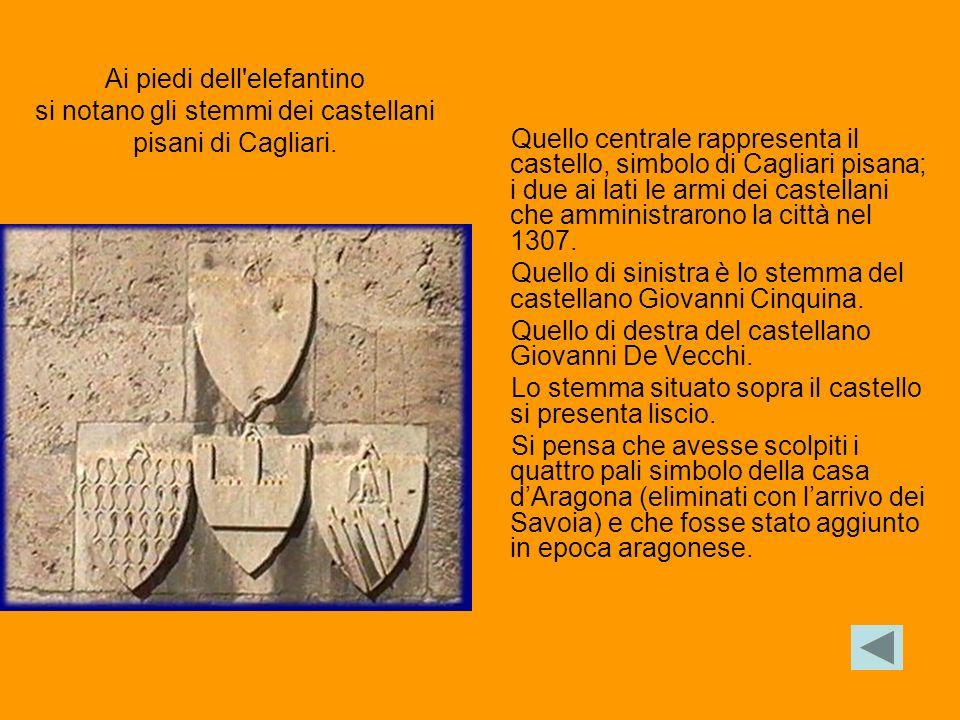 Quello centrale rappresenta il castello, simbolo di Cagliari pisana; i due ai lati le armi dei castellani che amministrarono la città nel 1307. Quello