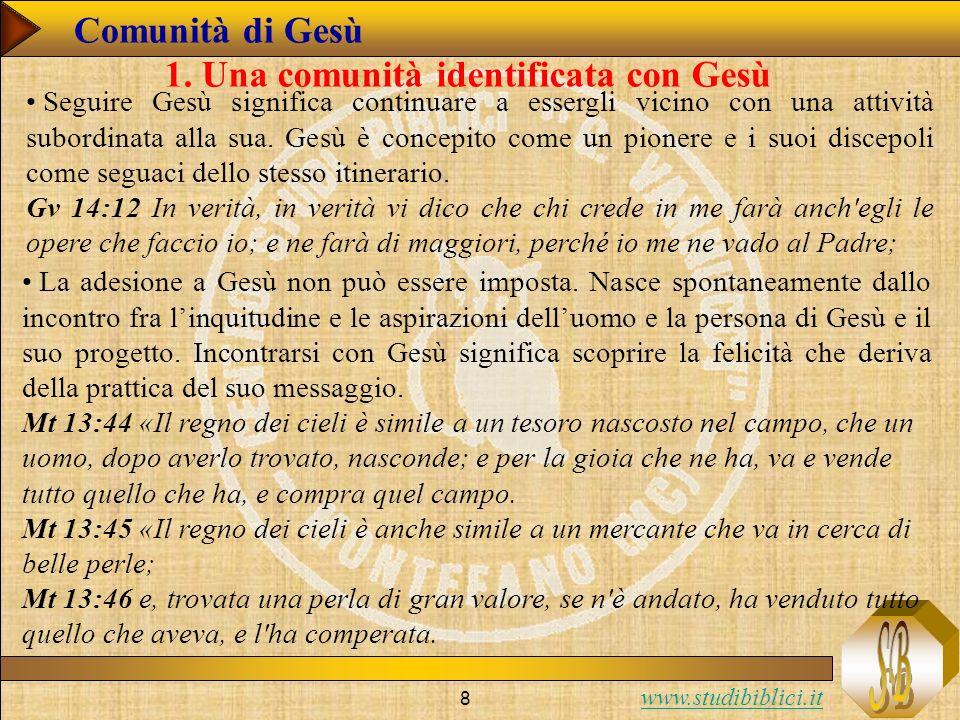 www.studibiblici.it 9 Comunità di Gesù 1.