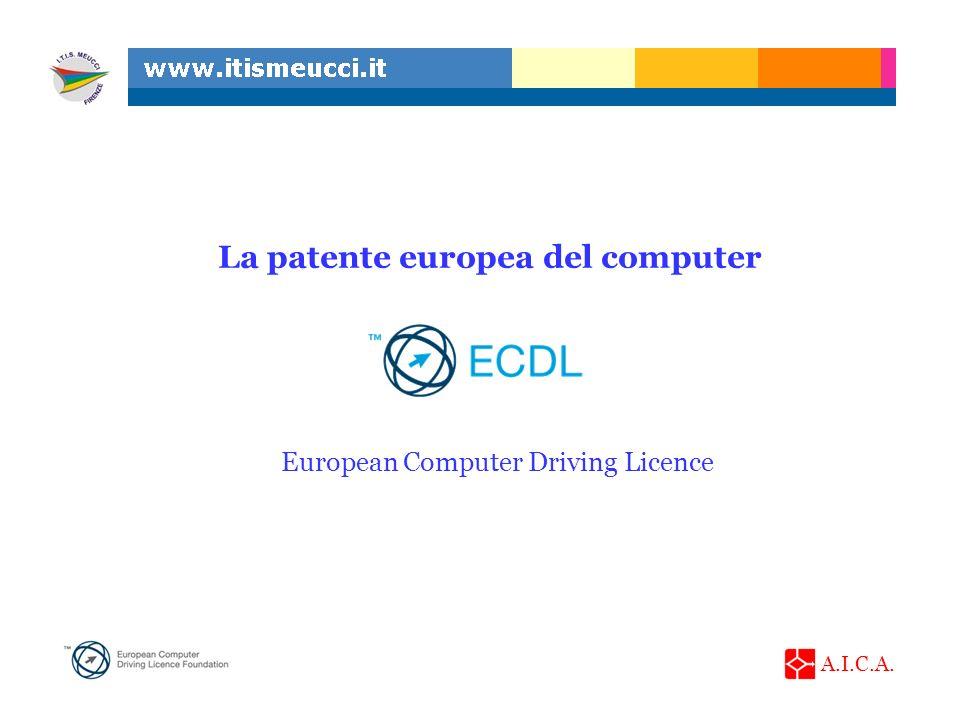 A.I.C.A. ECDL La patente europea del computer European Computer Driving Licence