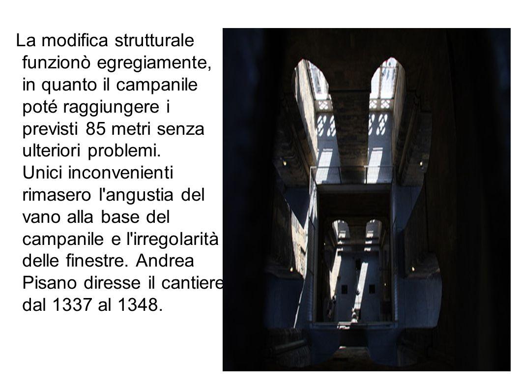 La modifica strutturale funzionò egregiamente, in quanto il campanile poté raggiungere i previsti 85 metri senza ulteriori problemi. Unici inconvenien