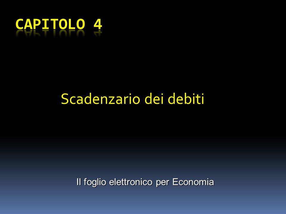 Scadenzario dei debiti Il foglio elettronico per Economia