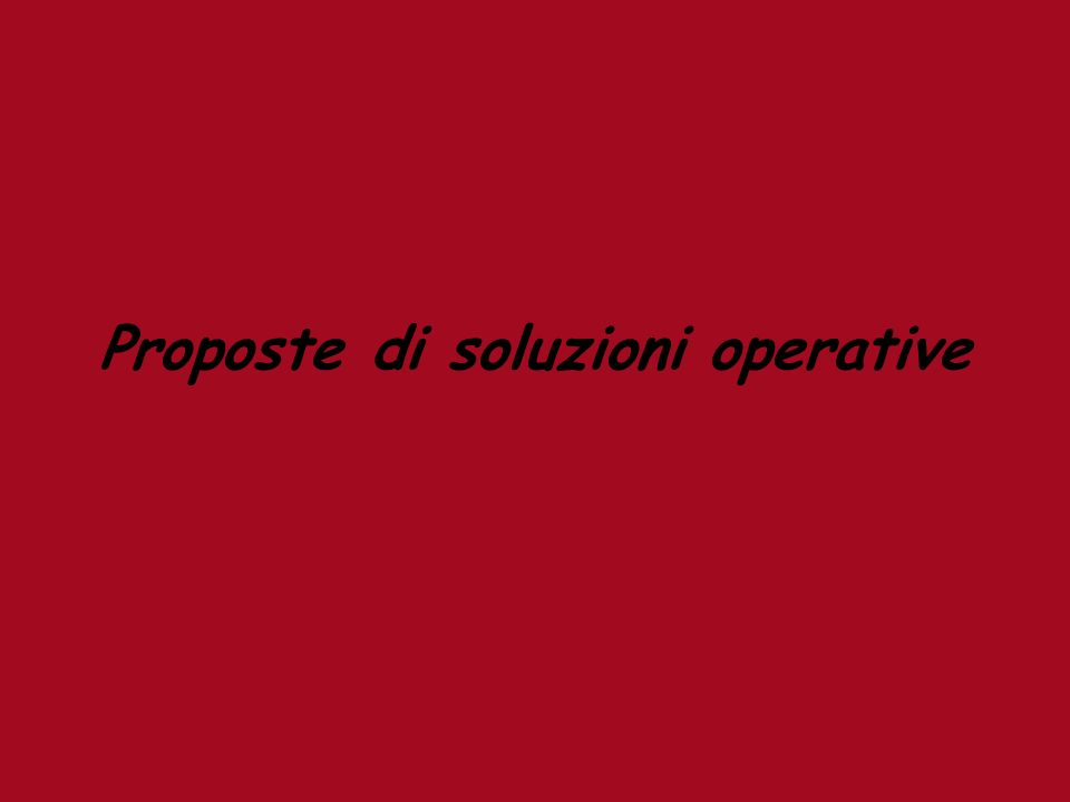 Proposte di soluzioni operative