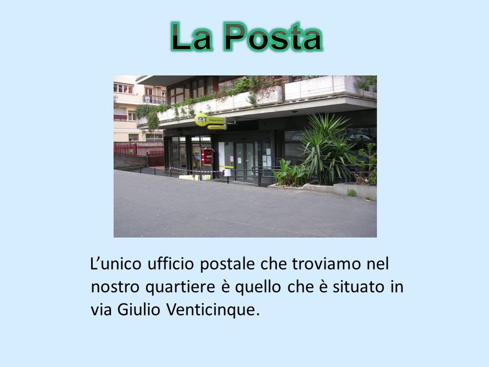 Lunico ufficio postale che troviamo nel nostro quartiere è quello che è situato in via Giulio Venticinque.