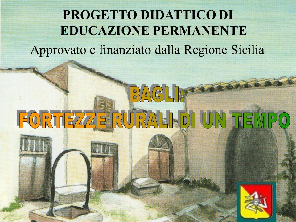 PROGETTO DIDATTICO DI EDUCAZIONE PERMANENTE Approvato e finanziato dalla Regione Sicilia