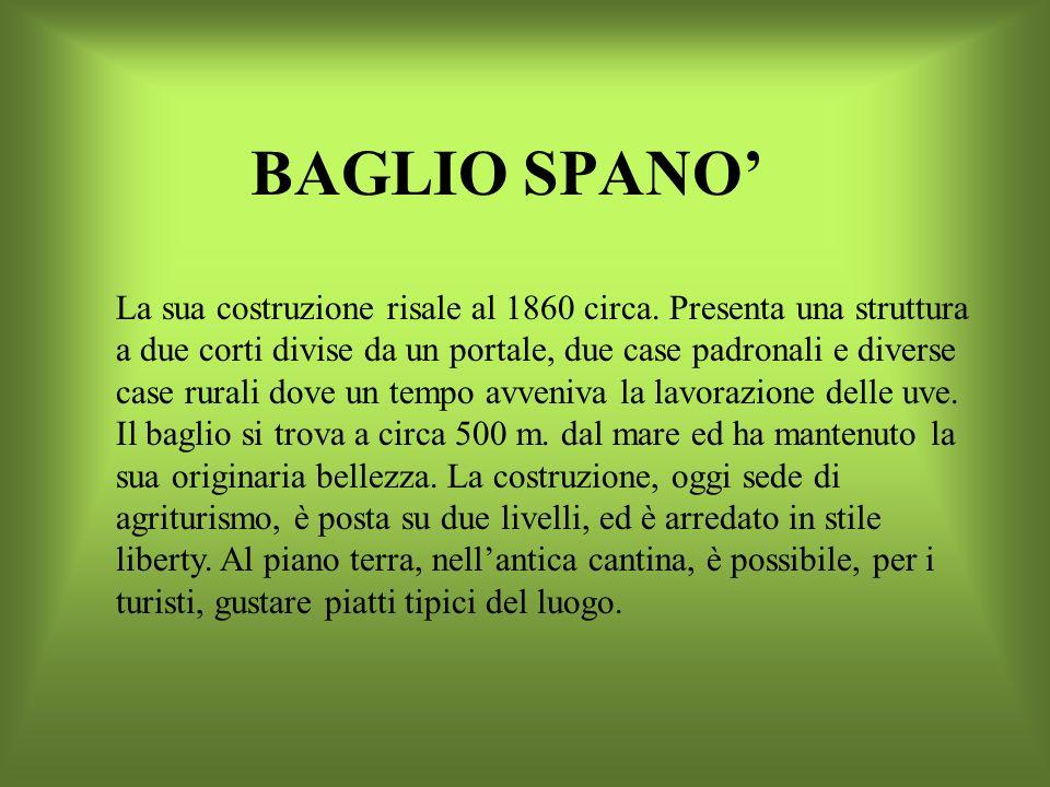 BAGLIO BASILE Il Baglio Basile si trova a Petrosino, nei terreni dellex feudo Chiuse Abbandonate ora chiamate Gurgo Balata. Il baglio fu costruito dal