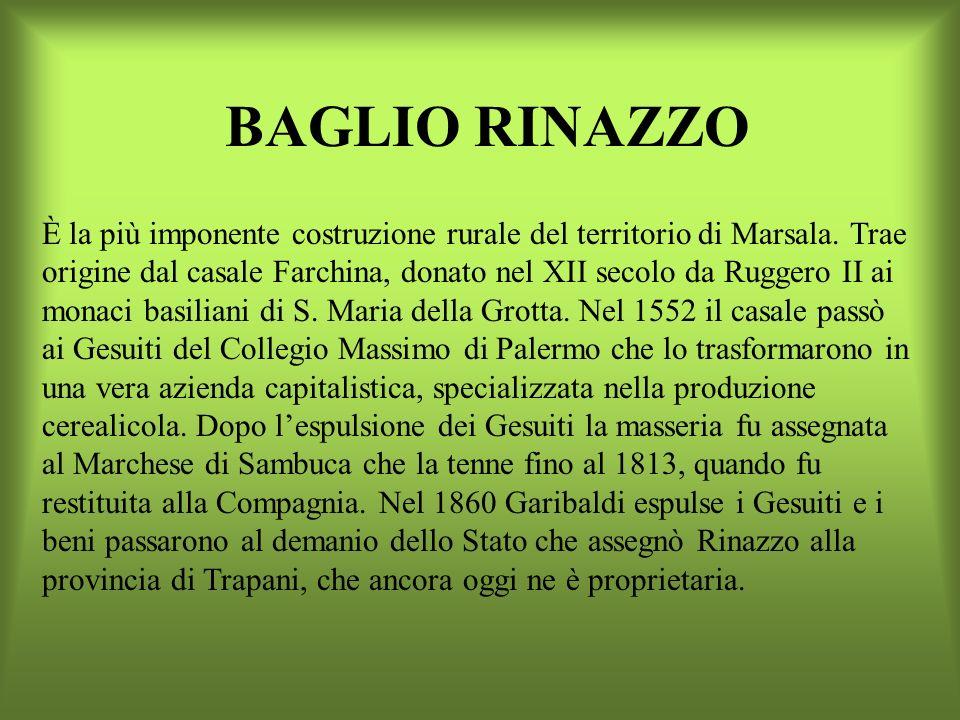 BAGLIO CAPOFETO Ha una pianta rettangolare, cortile interno e la residenza posta sullingresso principale. Risale alla fine del XVIII secolo. Nel XIX s