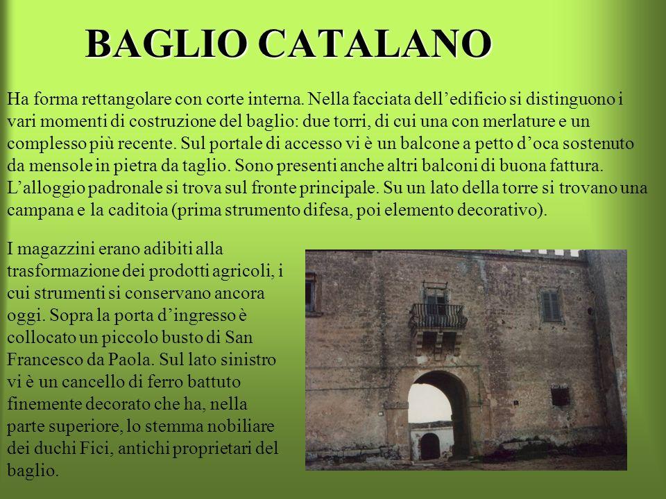 BAGLIO RINAZZO È la più imponente costruzione rurale del territorio di Marsala. Trae origine dal casale Farchina, donato nel XII secolo da Ruggero II