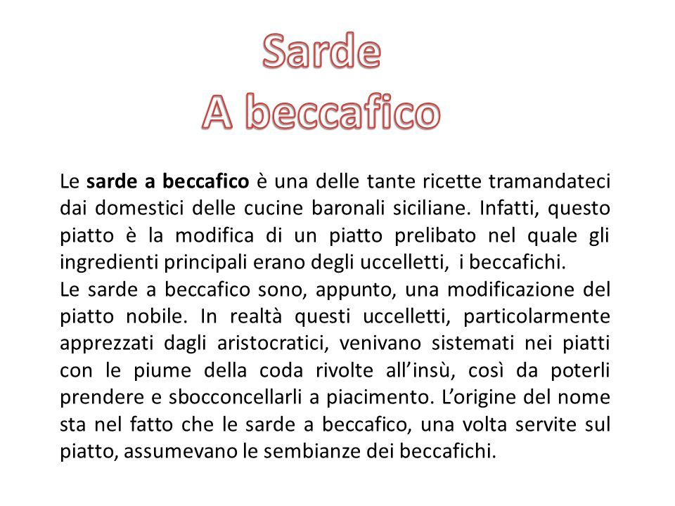 I PIATTI SICILIANI Sarde a beccafico Ravioli con la ricotta Campanaro Pasta con le sarde