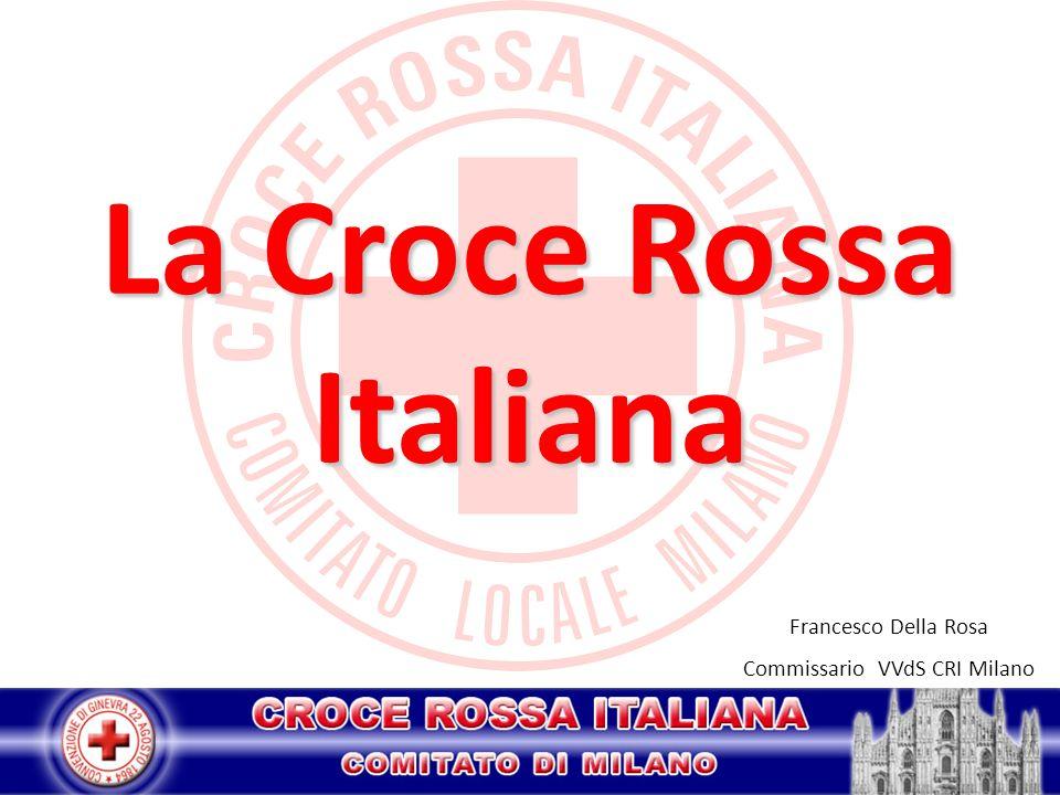 La Croce Rossa Italiana Francesco Della Rosa Commissario VVdS CRI Milano