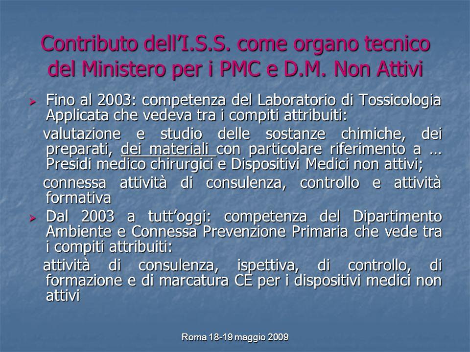 Roma 18-19 maggio 2009 Contributo dellI.S.S. come organo tecnico del Ministero per i PMC e D.M.