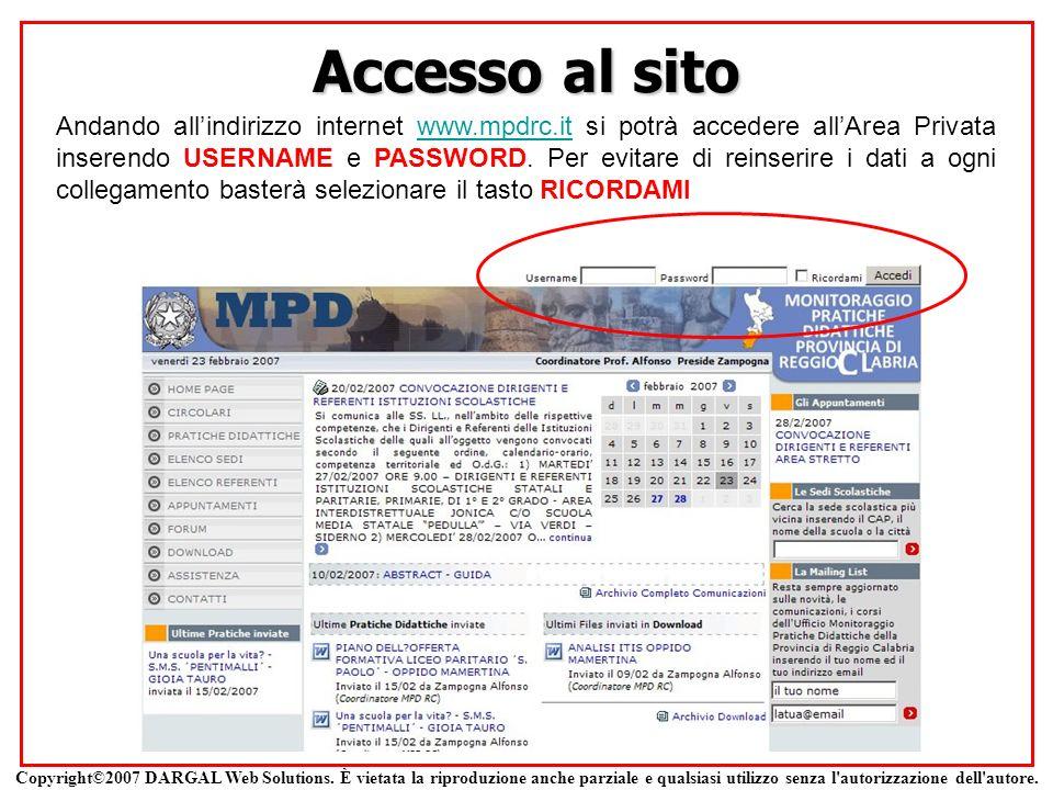 Accesso al sito Andando allindirizzo internet www.mpdrc.it si potrà accedere allArea Privata inserendo USERNAME e PASSWORD. Per evitare di reinserire