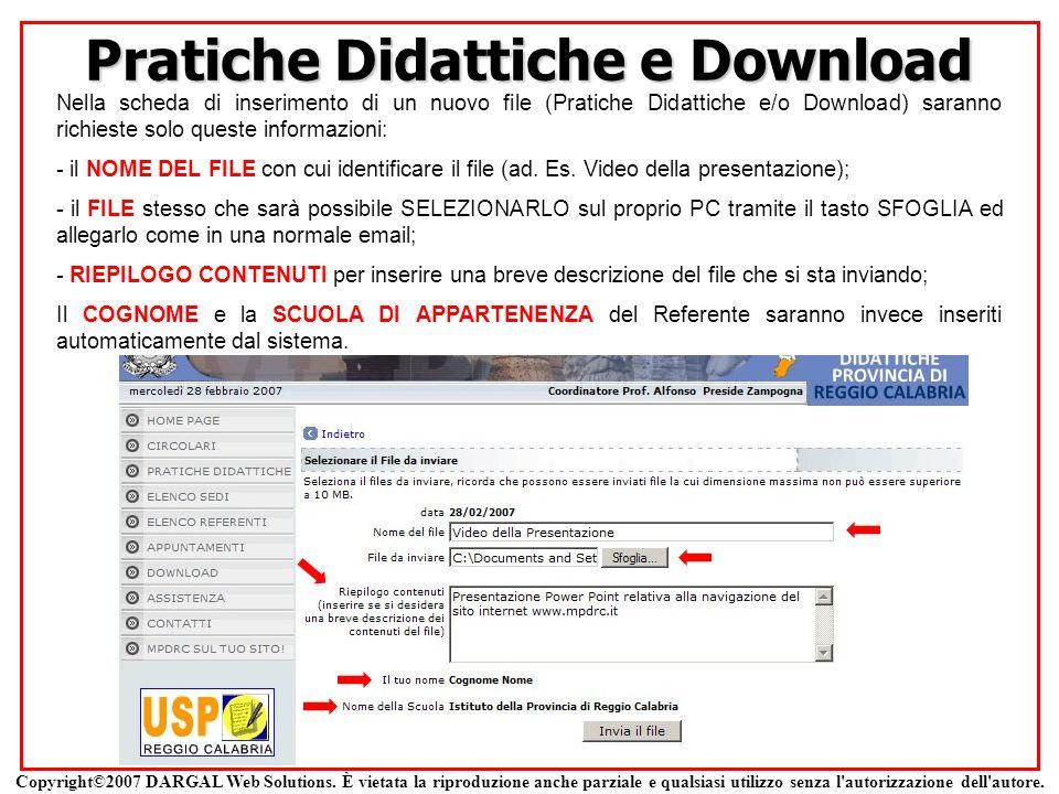 Pratiche Didattiche e Download Nella scheda di inserimento di un nuovo file (Pratiche Didattiche e/o Download) saranno richieste solo queste informazi