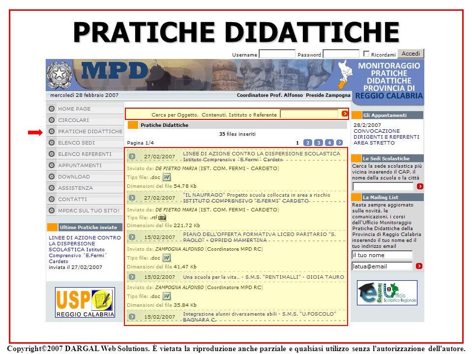 PRATICHE DIDATTICHE Copyright©2007 DARGAL Web Solutions. È vietata la riproduzione anche parziale e qualsiasi utilizzo senza l'autorizzazione dell'aut
