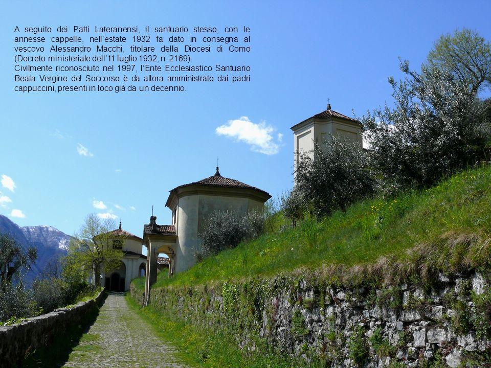 A seguito dei Patti Lateranensi, il santuario stesso, con le annesse cappelle, nellestate 1932 fa dato in consegna al vescovo Alessandro Macchi, titol