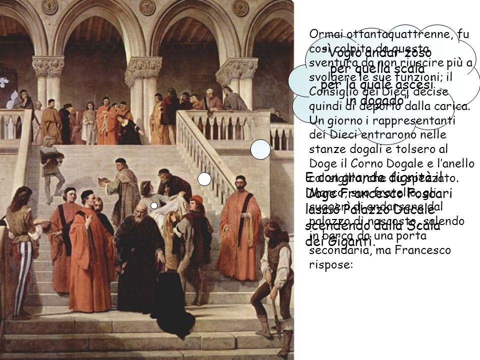 Una notte, a Palazzo Ducale, si sentì un urlo: il doge Foscari era stato pugnalato dai suoi avversari politici.
