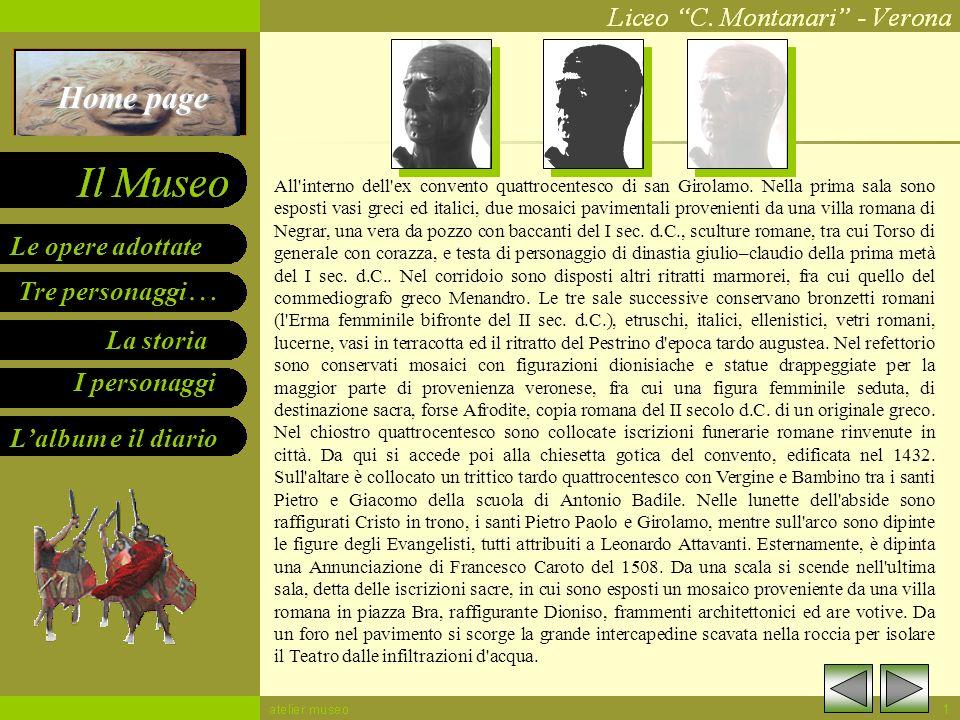 Tre personaggi … Le opere adottate La storia I personaggi Lalbum e il diario Home page La cavea, semicircolare, con gradinate in pietra, poggiava sull