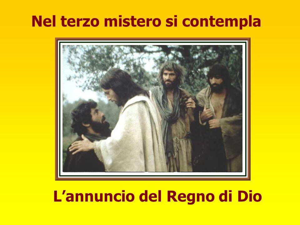 Nel terzo mistero si contempla Lannuncio del Regno di Dio