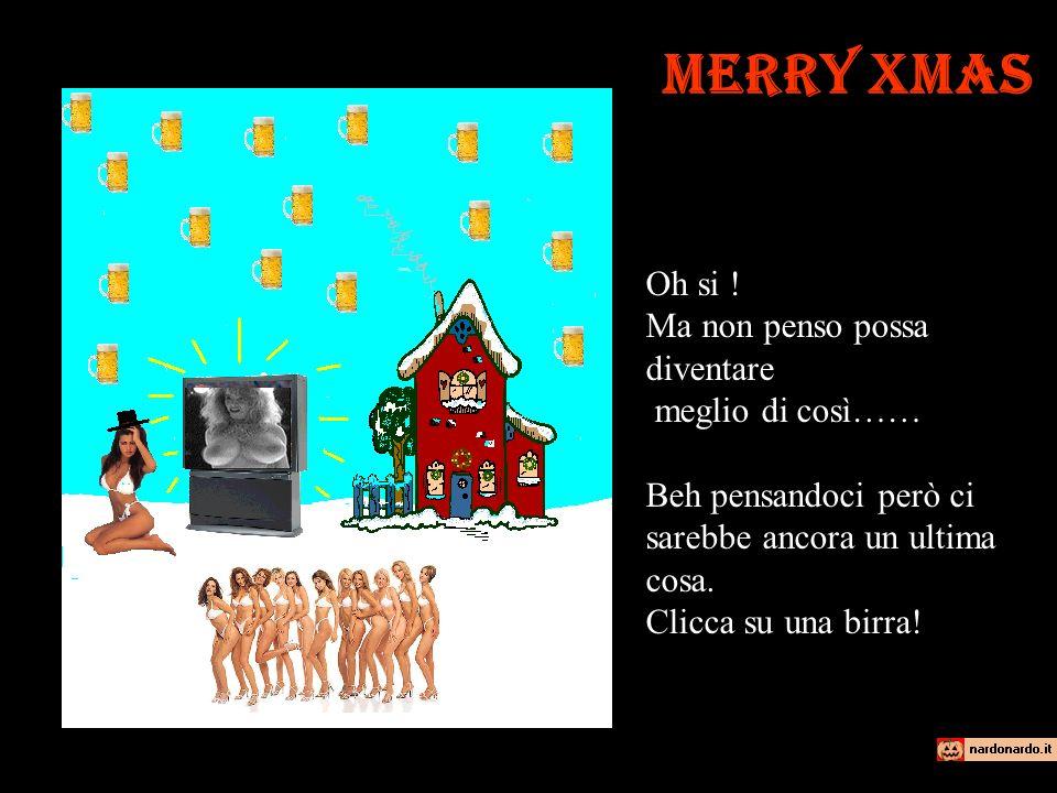 Merry Xmas Wow, Adesso si che stà diventando un grande Natale dopotutto.