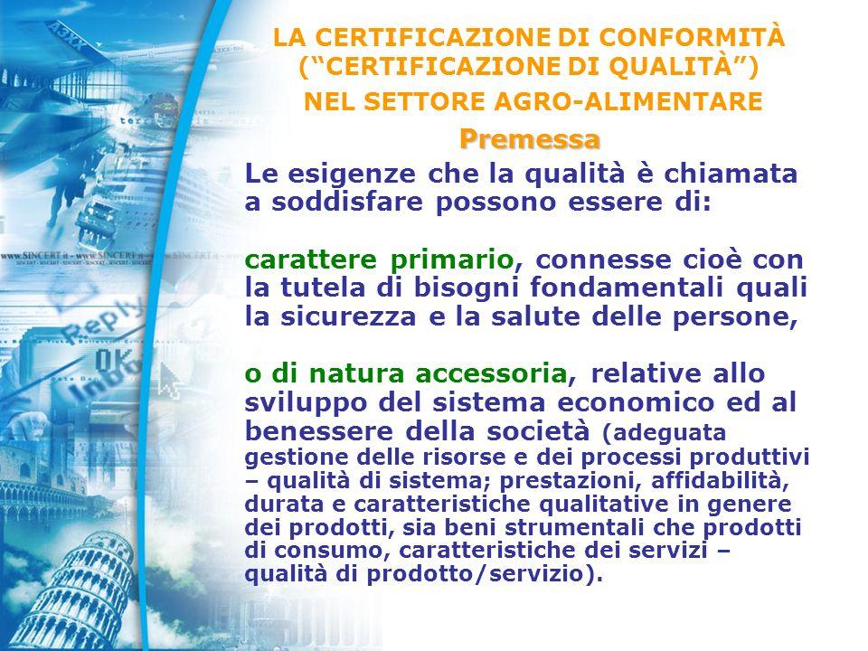 15 Con lintroduzione dei prodotti DOP e IGP e delle produzioni da agricoltura biologica si sono creati dei marchi di qualità regolamentati, marchi a cui il produttore accede per scelta volontaria, ma per i quali i criteri normativi di riferimento ed i procedimenti di valutazione della conformità/certificazione sono definiti da regole cogenti.