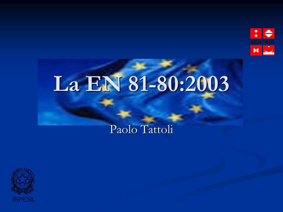 La EN 81-80:2003 Paolo Tattoli