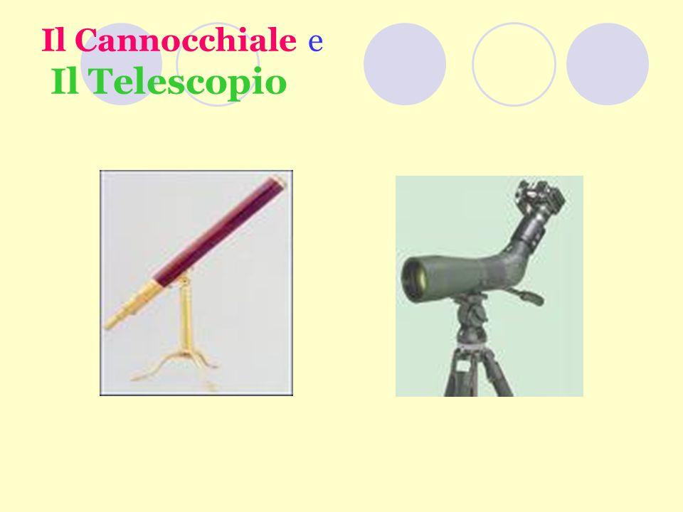 Il Cannocchiale e Il Telescopio