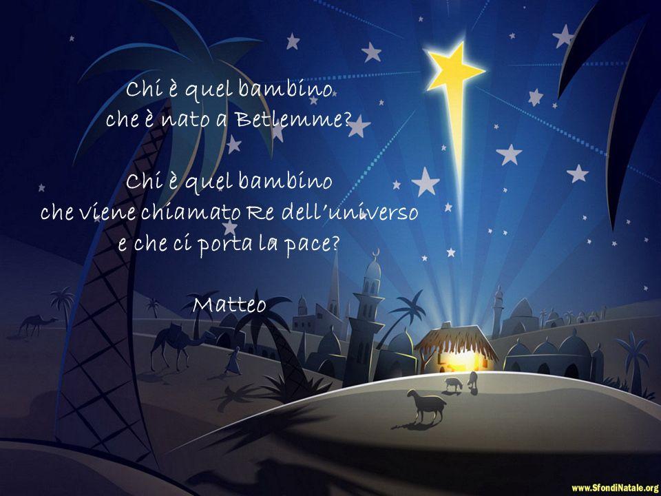 Chi è quel Bambino che è nato da Maria? Chi è quel bambino che è nato in una stalla e messo nella mangiatoia? Jacopo