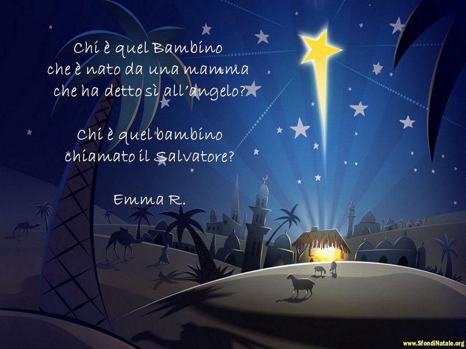 Chi è quel Bambino che è stato annunciato dagli angeli? Chi è quel bambino che è nato nella notte in una grotta tra un bue e un asinello? Siria