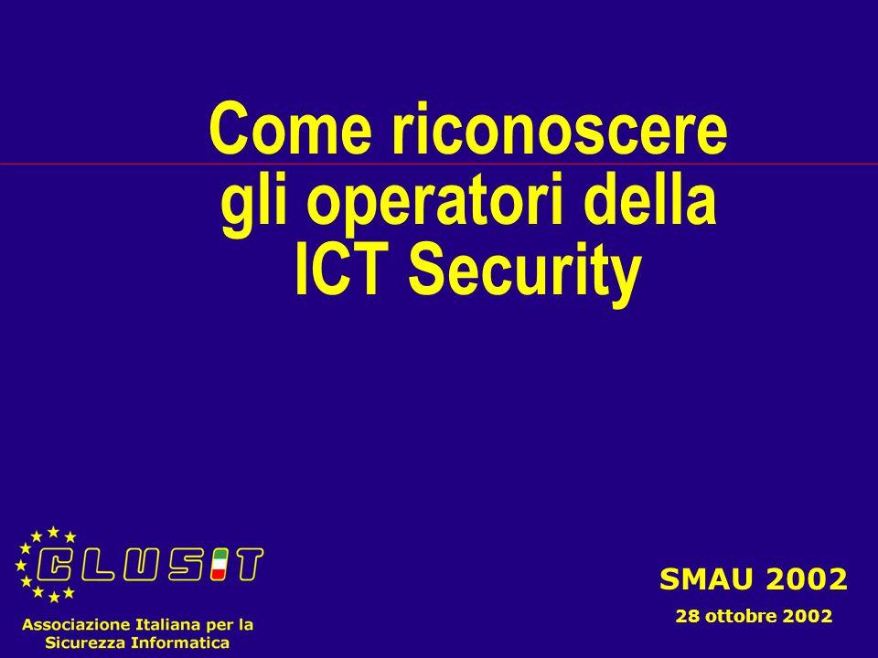 Giorgio Giudice ggiudice@clusit.it 12 Quale valore riconosce alle certificazioni elencate, per valutare la competenza in materia di ICT Security.