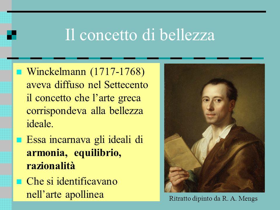 Il concetto di bellezza Winckelmann (1717-1768) aveva diffuso nel Settecento il concetto che larte greca corrispondeva alla bellezza ideale. Essa inca